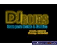 Dj Rojas - Som para Festas - RJ