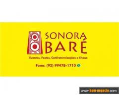 Som e e Luz é Sonora Baré.
