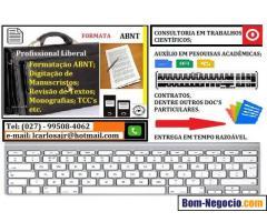 Formatação abnt e digitação de doc's.