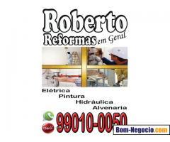 ROBERTO REFORMAS EM GERAL