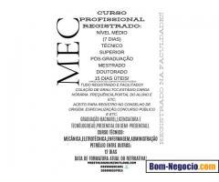 MÉDIO,TÉCNICO,SUPERIOR,PÓS-GRADUAÇÃO,MESTRADO,DOUTORADO,MBA(035)988281601