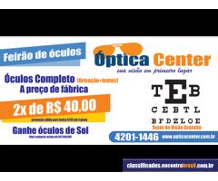 Optica Center -  ÓCULOS DE GRAU ARMAÇÃO + LENTES POR 2x R$ 40,00